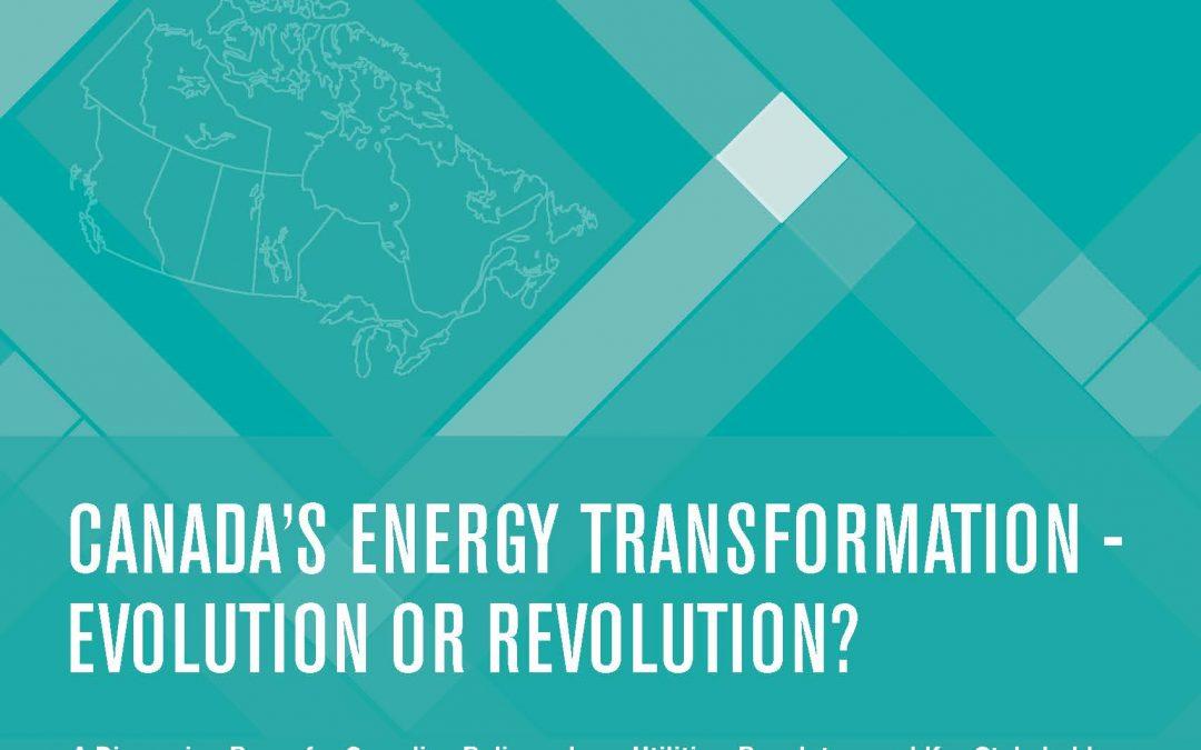 Canada's Energy Transformation – Evolution or Revolution