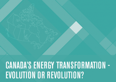Canada's Energy Transformation – Evolution or Revolution