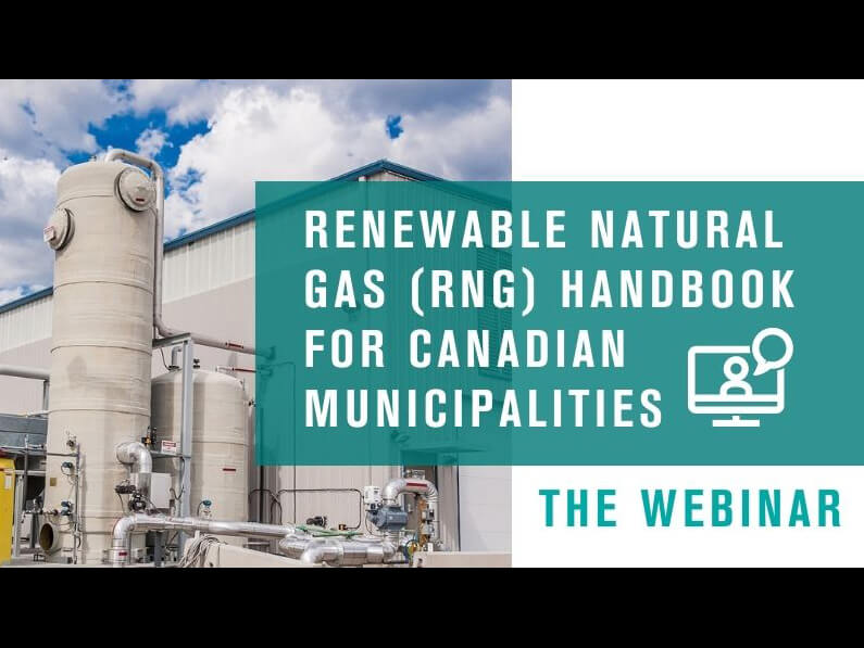 Presentation of Renewable Natural Gas (RNG) handbook for Canadian municipalities